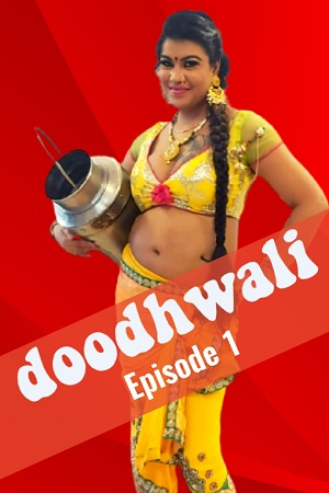 doodhwali-2020-hothit-movies-season01-ep01