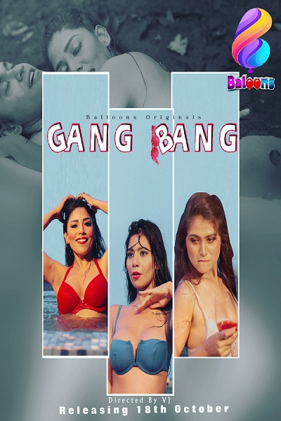 gang-bang-2020-balloons-originals-se01-ep01