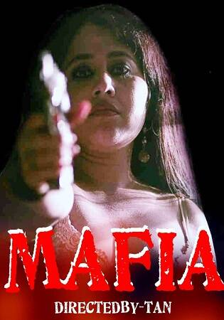 Mafia 2020 NueFliks Desi Hot Short Film online Free