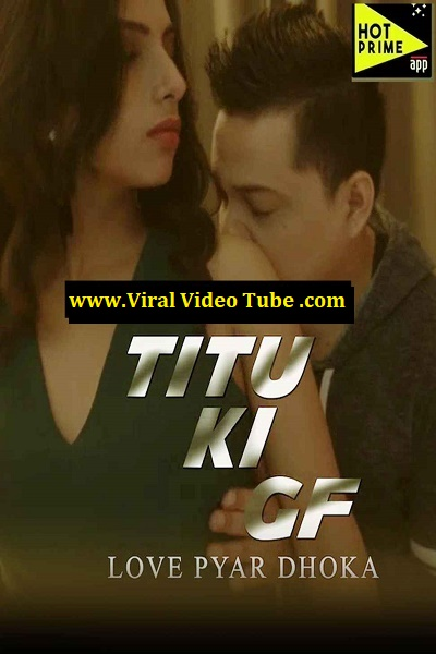 titu-ki-gf-2020-hotprime-exclusive-hot-short-film