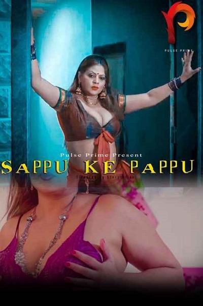 sappu-ke-pappu-2020-pulseprime-season01-episode02