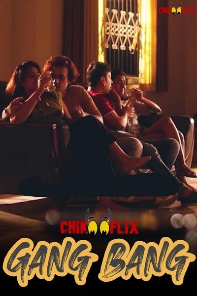 18+ Gang Bang (2020) ChikooFlix Originals Short Flim