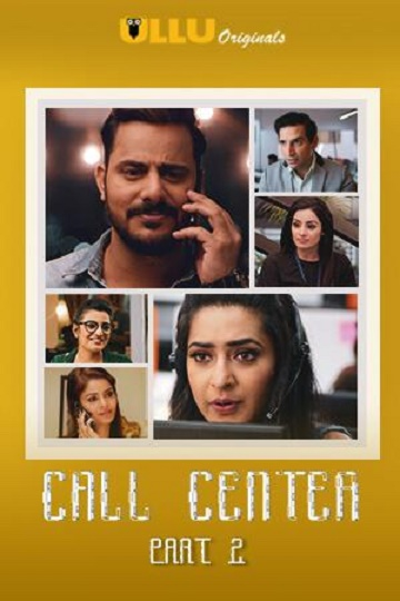 call-center-part-2-complete-ullu-originals-hd