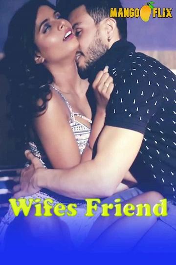 wifes-friend-2020-mangoflix-short-film