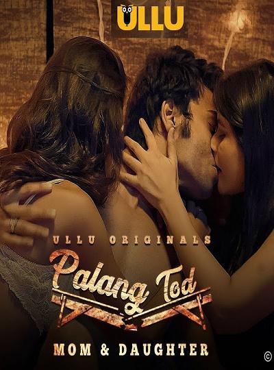 Palang Tod (18+) EP01 S01 ULLU Originals Full HD Free Online