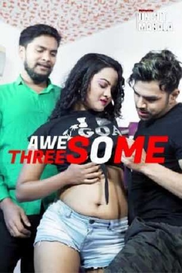 Awesome Threesome (2021) EightShots Uncut Masala Video