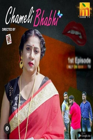 Download Chameli Bhabhi 2021 Season 01 EPI01-03 MangoTV