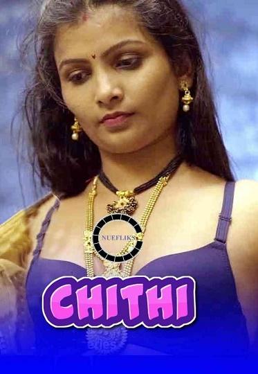 Chithi (2021) SE01 Marathi Adult Series Nuefliks