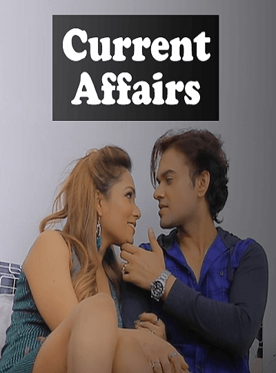 Current Affairs (2021) S01-Epi02 LustFlix New Video