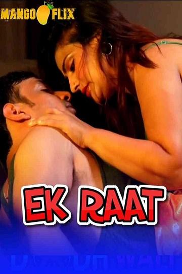 Ek Raat (2021) Mangoflix App Hottest Shortfilm online