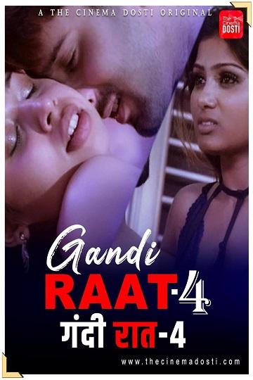 Gandi Raat 4 (2021) CinemaDosti App's Sexy Short Film