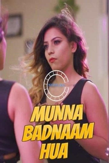 Munna Badnaam Hua (2021) S01 EPI01 NueFliks