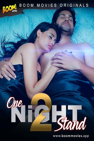 One-Night Stand 2 (2021) Short Film Hindi BoomMovies