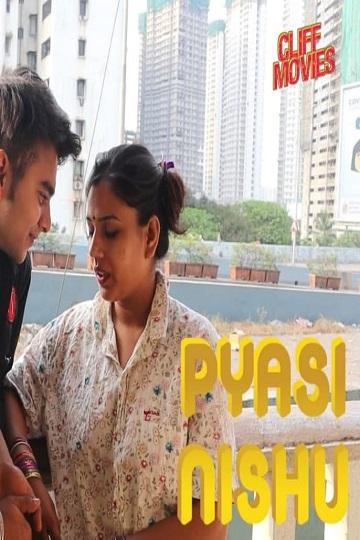 Pyasi Nishu (Uncut) (2021) SE01-EPI01 Cute Sexy CliffMovies