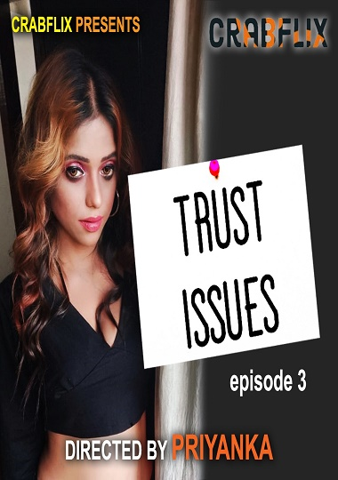 Trust Issues (CrabFlix) Season 01 EPI03 (2021)