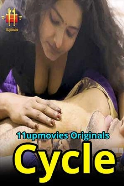 Cycle (2021) Uncut Series S01 11UpMovies
