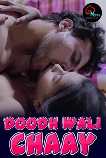 Doodh Wali Chaay (2021) LoveMovies Sexy Hot Video