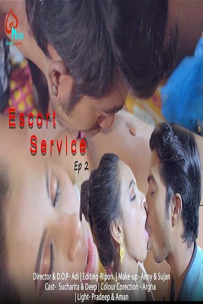 Escort Service (2021) Uncut S01 EP02 Lovemovies Series