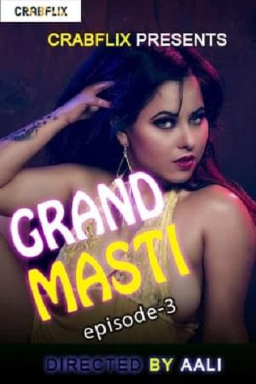 Grand Masti (2021) EP03 Sexy Tina Sex CrabFlix
