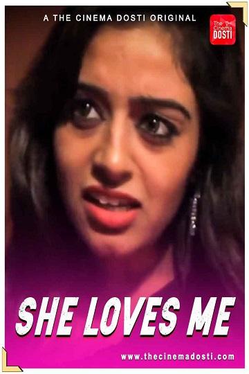 She Loves Me (2021) Cinemadosti Hot Shortfilm