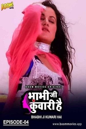 Bhabhi Ji Kuwari Hai – EP04 (2021) Boom Movies Series