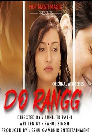 Do Rangg (2021) HotMasti Sexy Series