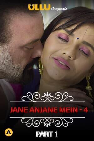 Jane Anjane Mein 4 - Charmsukh ( Part 1 ) Seyx ULLU Series