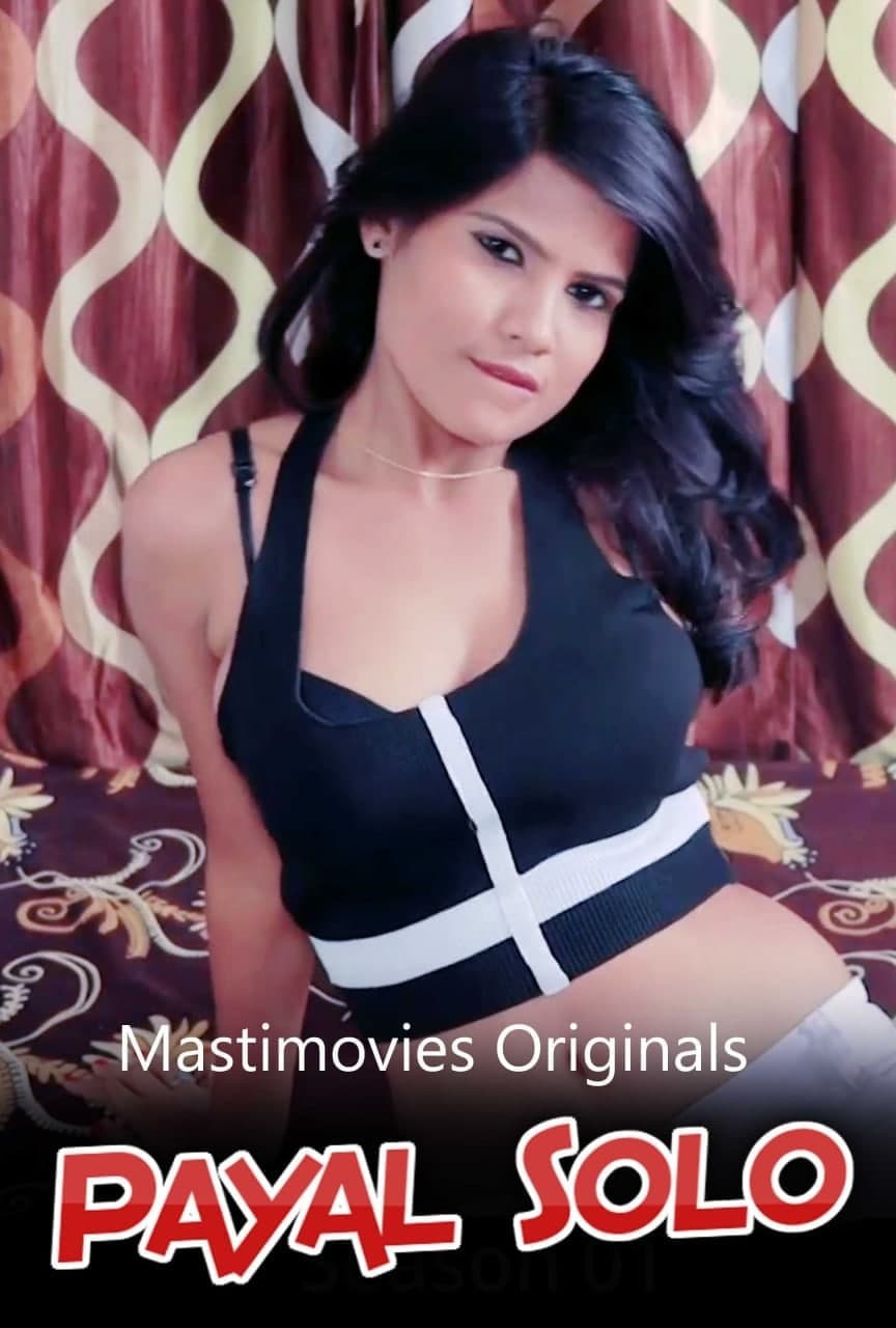 Payal Solo (2021) Masti Movies Exclusive