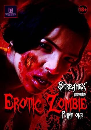 StreamEX Erotic Zombie Part 1 (2021)