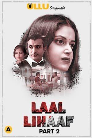 [UllU] Laal Lihaaf Part 2 Complete (2021) Sexy Web Series