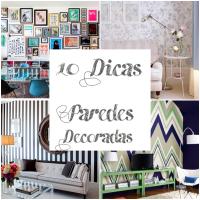DECOR : 10 Dicas de como decorar sua parede