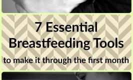 7 Essential Breastfeeding Tools