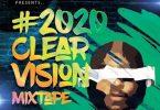 dj big n 2020 clear vision mixtape