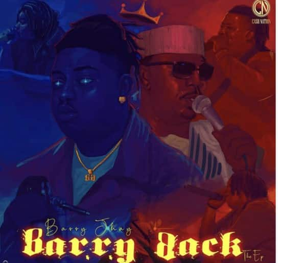 barry jhay barry back ep