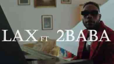 Photo of [Video] L.A.X ft 2Baba – Gobe