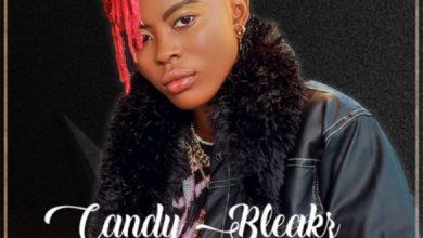Photo of [Music] Candy Bleakz – Kelegbe