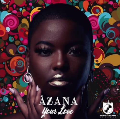 azana your love mp3