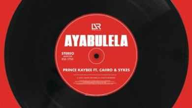 Photo of [Music] Prince Kaybee ft Caiiro, Sykes – Ayabulela