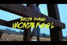 Photo of [Video] Broda Shaggi – Wonda Fool