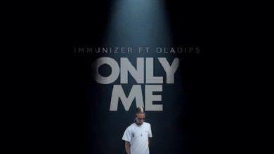 Photo of [Music] Immunizer ft. Oladips – Only Me