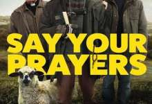 Say Your Prayers (2020) Full Movie
