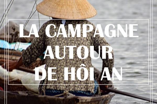 LA CAMPAGNE DE HÔI AN