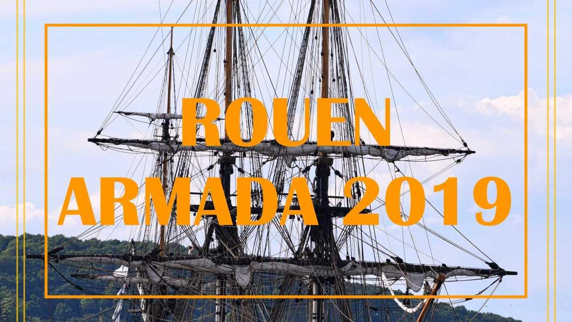 ROUEN L'ARMADA 2019