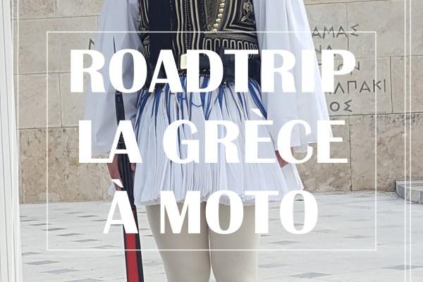 ROADTRIP EN GRÈCE À MOTO