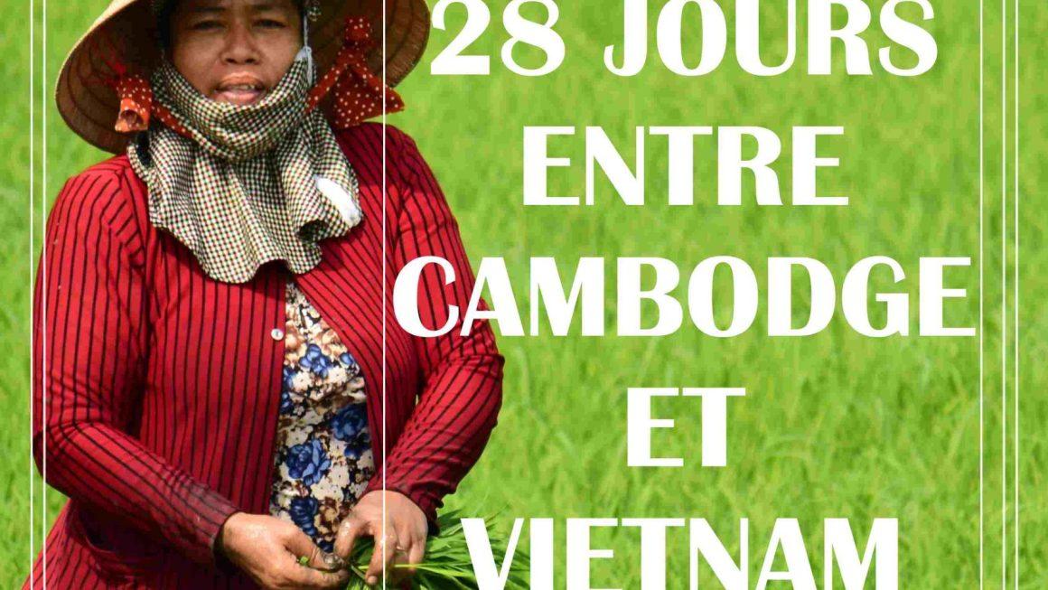 28 JOURS DU CAMBODGE AU VIETNAM
