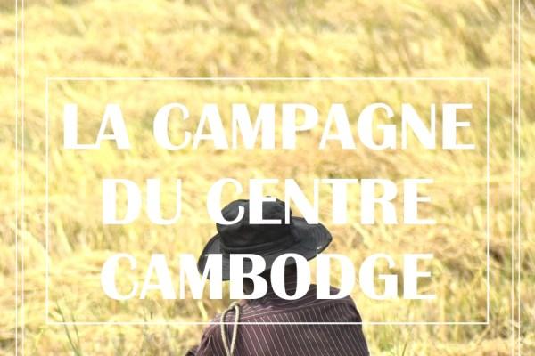 2 JOURS À LA CAMPAGNE AU CENTRE DU CAMBODGE