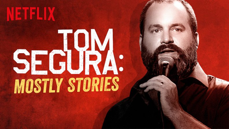 Tom Segura Mostly Stories Netflix