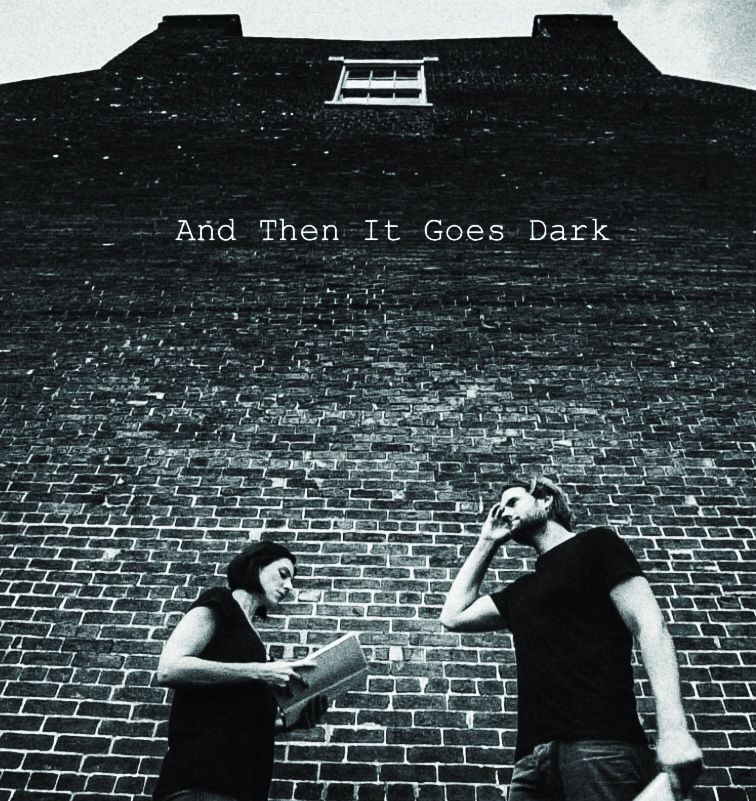 And Then It Goes Dark Poster