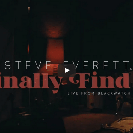 Steve Everett Finally Find It