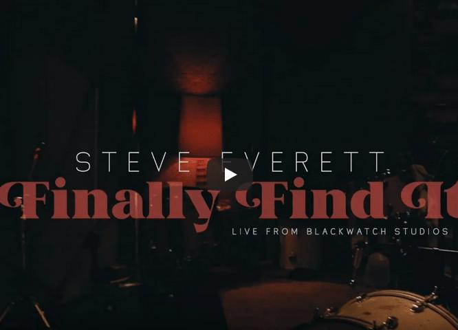 Steve Everett Finally Find It